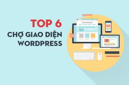 Top 6 trang cho mua theme WordPress uy tín nhất quả đất