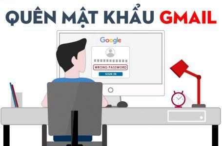 Quên mật khẩu Gmail và cách khôi phục tài khoản Google mới nhất