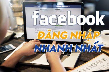 Hướng dẫn cách đăng nhập facebook nhanh nhất trên máy tính