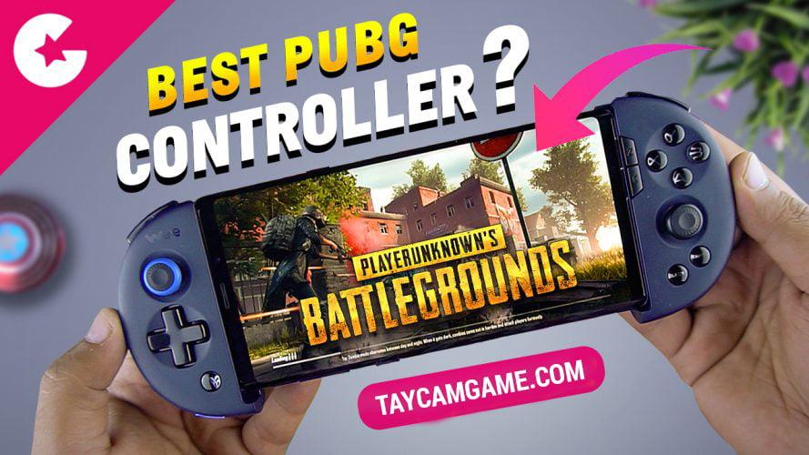 Tay cầm chơi PUBG Mobile tốt nhất